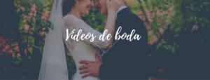 precios videos para bodas