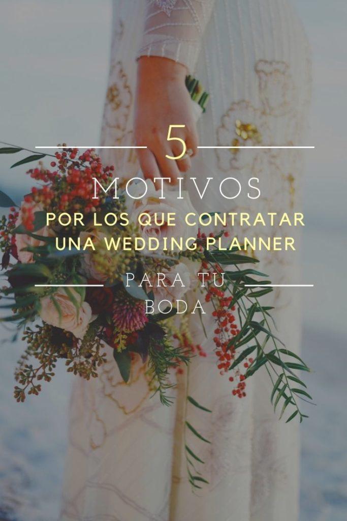 MOTIVOS PARA CONTRAR UNA WEDDING PLANNER